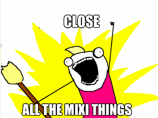 close-all-the-mixi-things