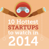 10 hottest startups to watch in 2014