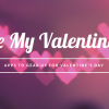 Gear up for Valentine's Day with these 9 apps