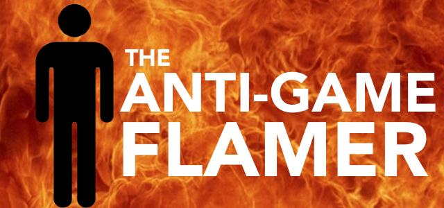 ANTI-GAME-FLAMER