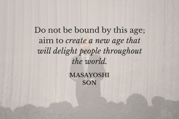 masayoshi son inspiring quote