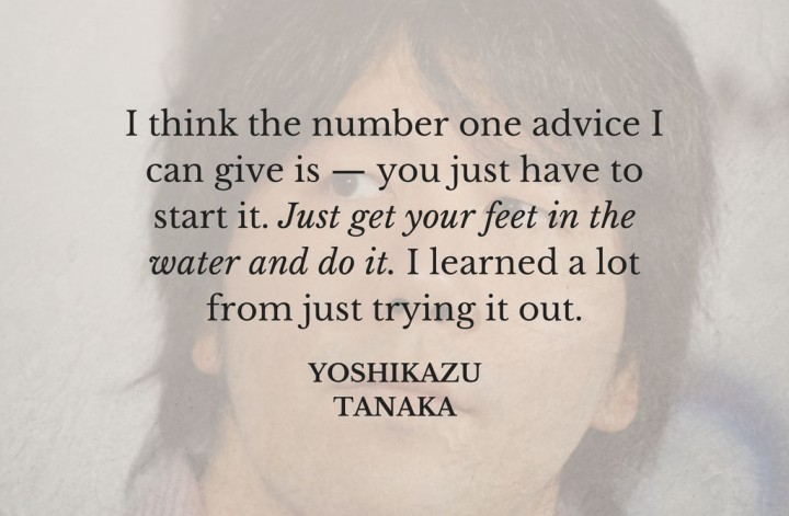 yoshikazu tanaka inspiring quote