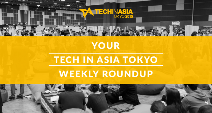 Tech in Asia Tokyo Weekly Roundup #1: just 4 weeks to go
