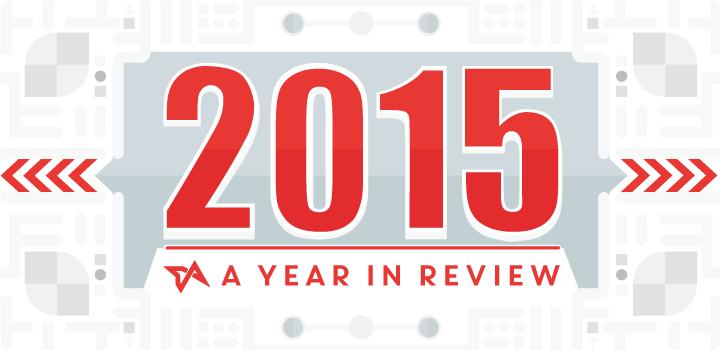 2015 in review, 2015 tech news, 2015 tech highlights, EOY